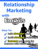 Thumbnail Relationship Marketing With E-Mails